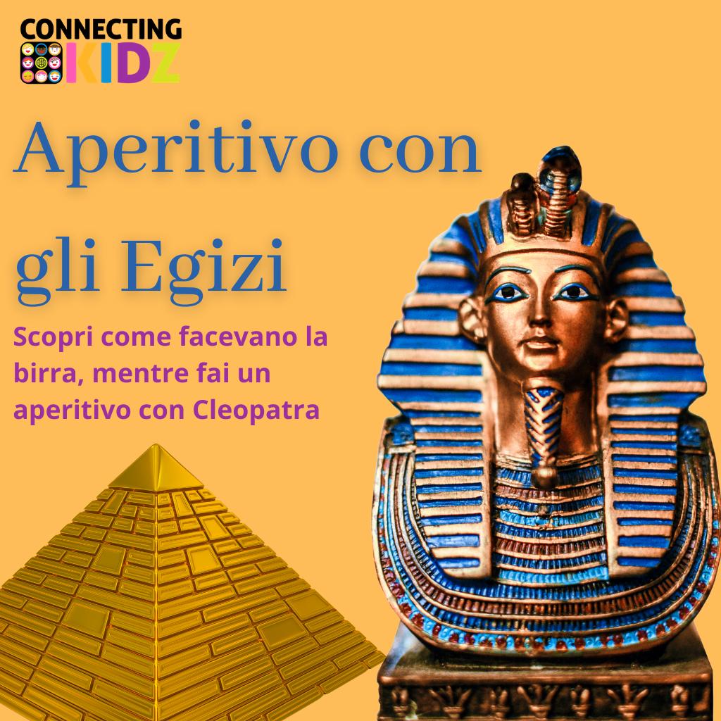 Aperitivo con gli Egizi. Scopri come facevano la birra mentre fai un aperitivo con Cleopatra.