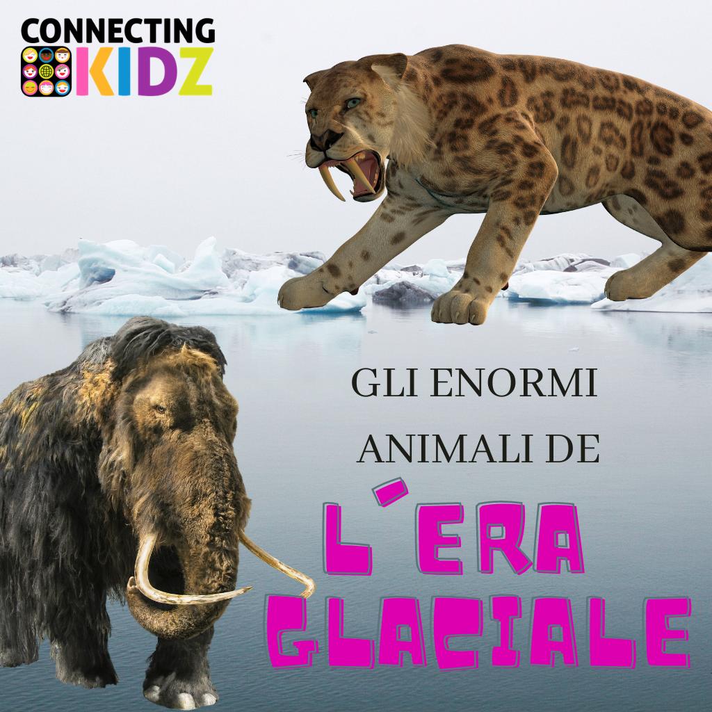 Gli enormi animali dell'Era Glaciale - Disegna e scopri come sono fatti