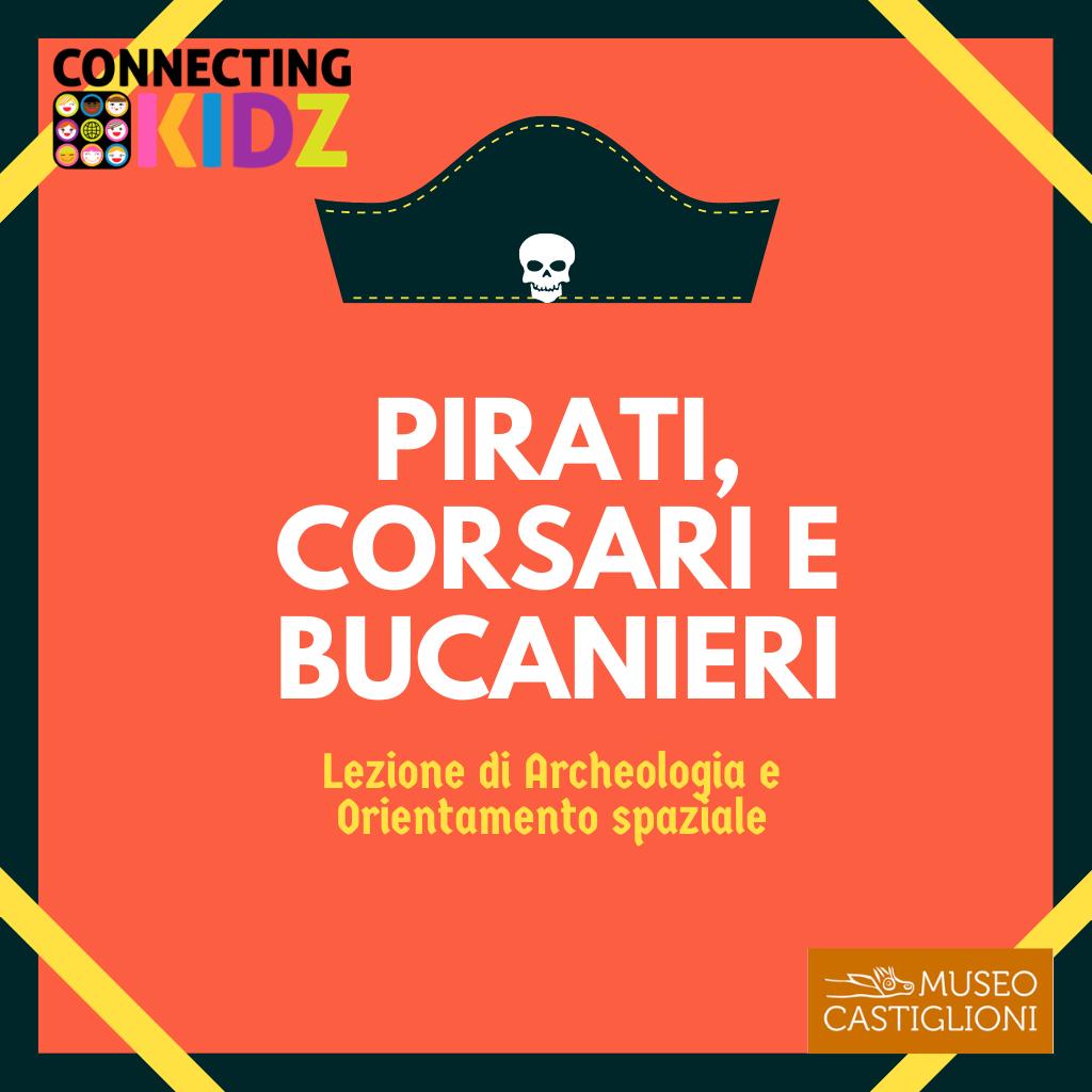 Pirati e corsari. Crea la tua mappa e parti alla ricerca di tesori antichi.