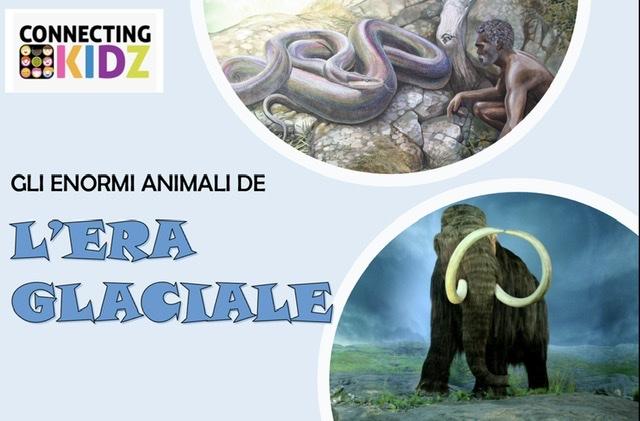 Gli enormi Animali de l'Era Glaciale