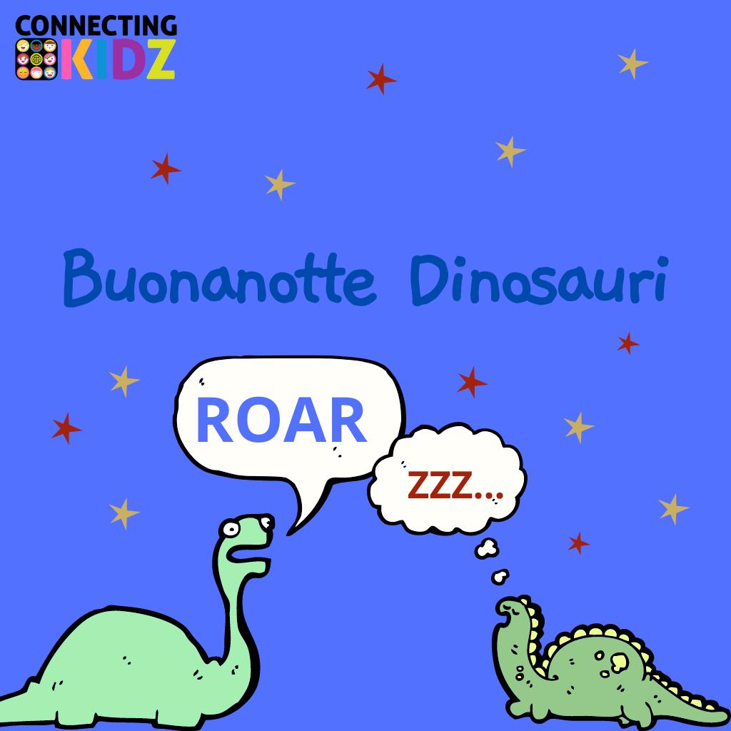 Buonanotte dinosauri!
