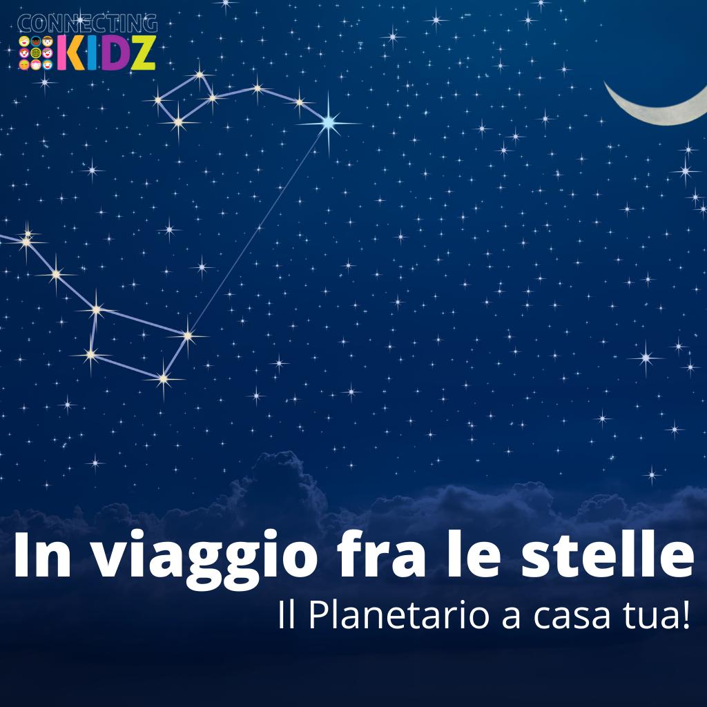 In viaggio fra le stelle: il planetario a casa tua!