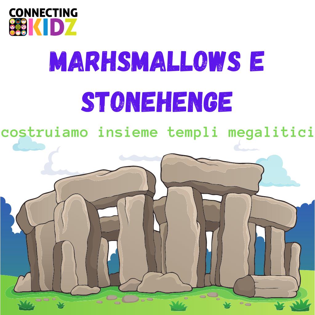 MARHSMALLOWS e STONEHENGE
