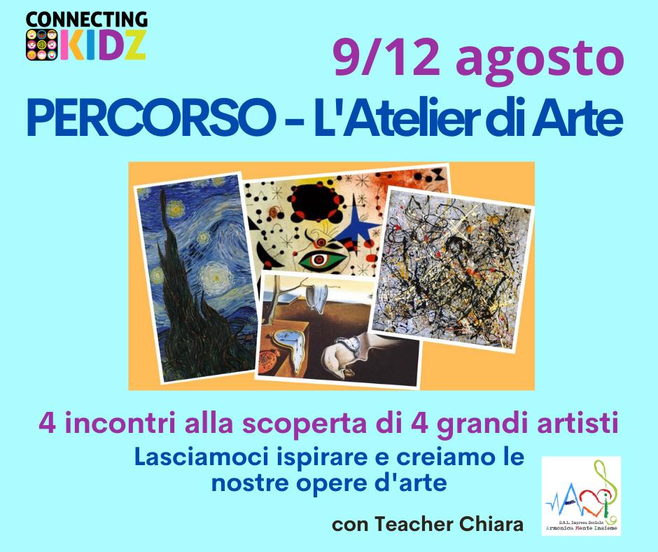 Percorso - L'Atelier di Arte - dal 9 al 12 agosto, tutti i giorni alle 14.30